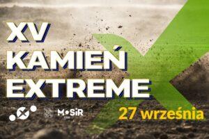 15. Kamień Extreme Rybnik @ Rybnik   Rybnik   śląskie   Polska