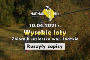 MadManRun: Wysokie Loty - Brodnia @ Zbiornik Jeziorsko   Brodnia   Łódzkie   Polska