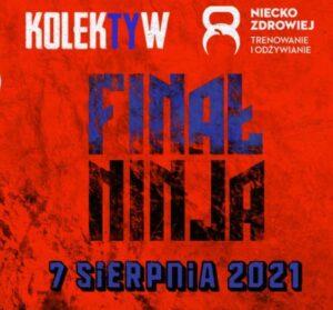 Kolektyw - Final Ninja Gdańsk @ Gdańsk   Gdańsk   Pomorskie   Polska